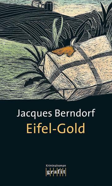 Eifel-Gold als Buch von Jacques Berndorf