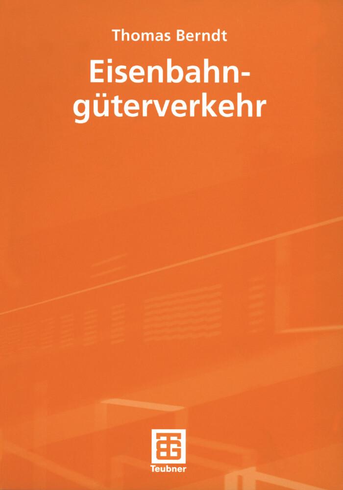 Eisenbahngüterverkehr als Buch