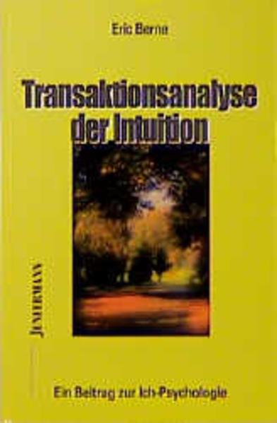 Transaktionsanalyse der Intuition als Buch