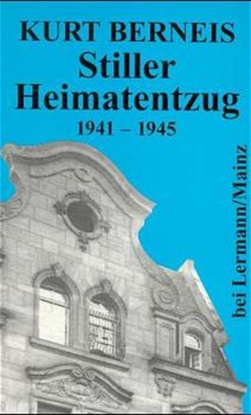 Stiller Heimatentzug 1941-1945 als Buch