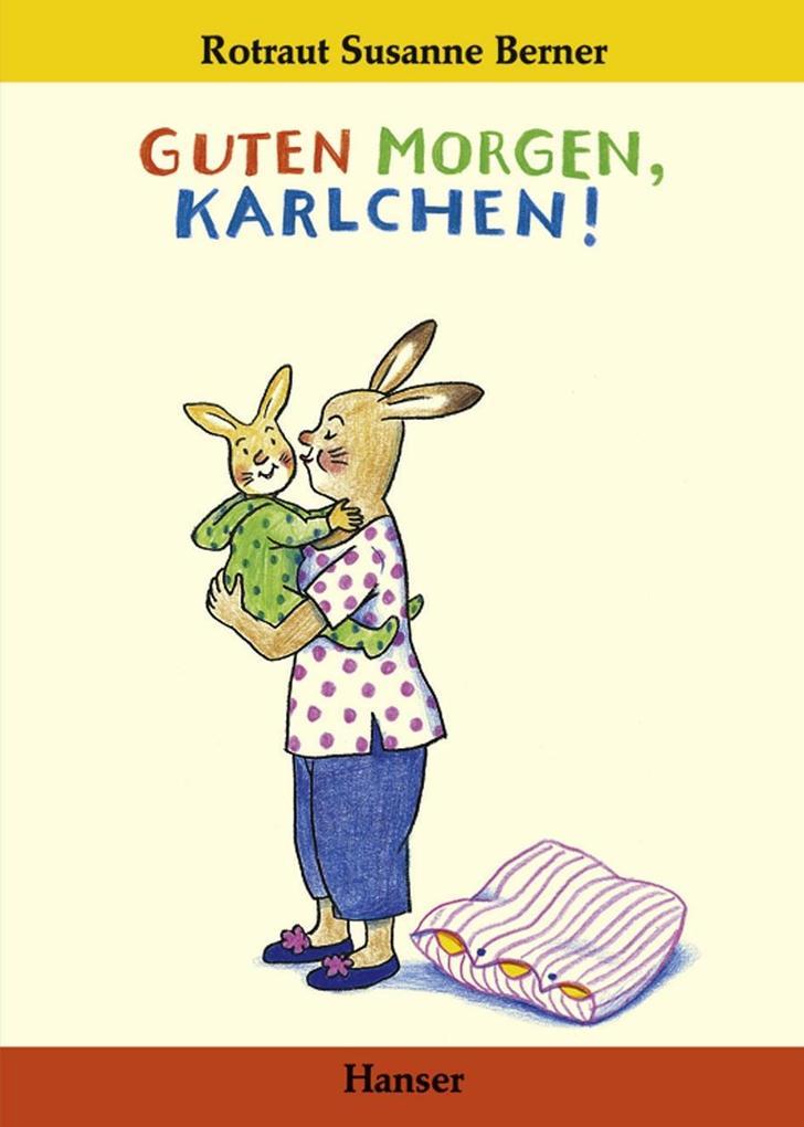 Guten Morgen, Karlchen! als Buch