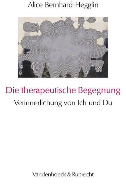 Die therapeutische Begegnung als Buch