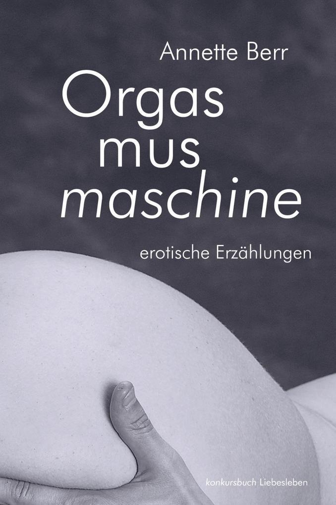 Die Orgasmusmaschine als Buch
