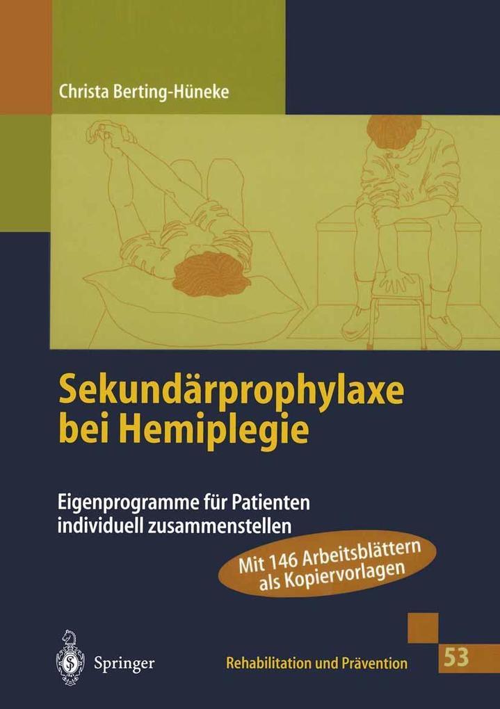 Sekundärprophylaxe bei Hemiplegie als Buch