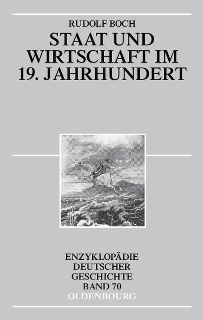 Staat und Wirtschaft im 19. Jahrhundert als Buch