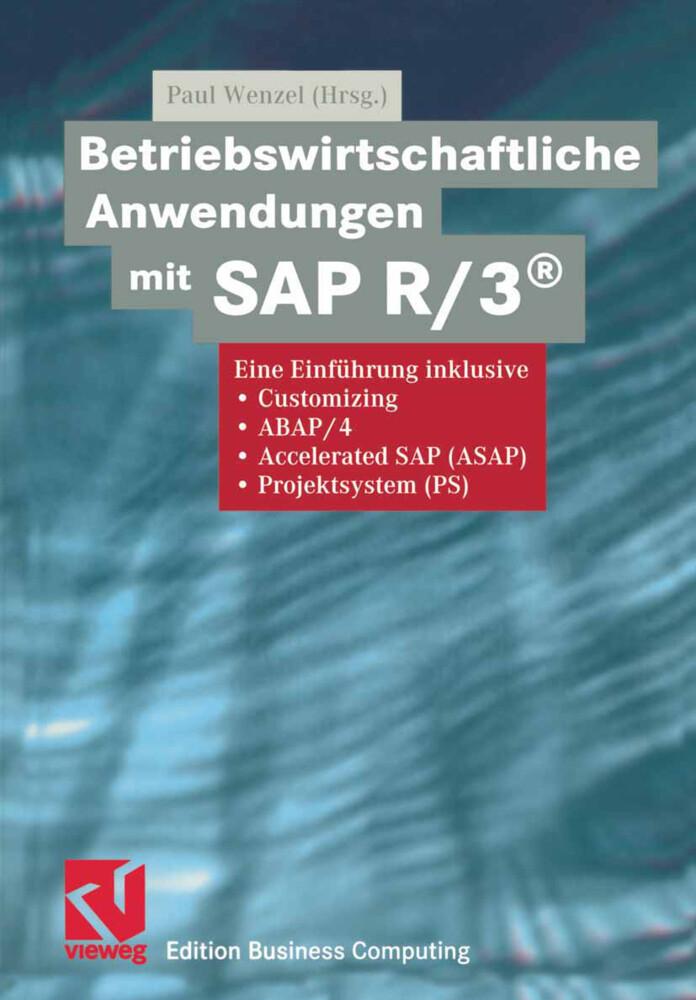 Betriebswirtschaftliche Anwendungen mit SAP R/3® als Buch (gebunden)