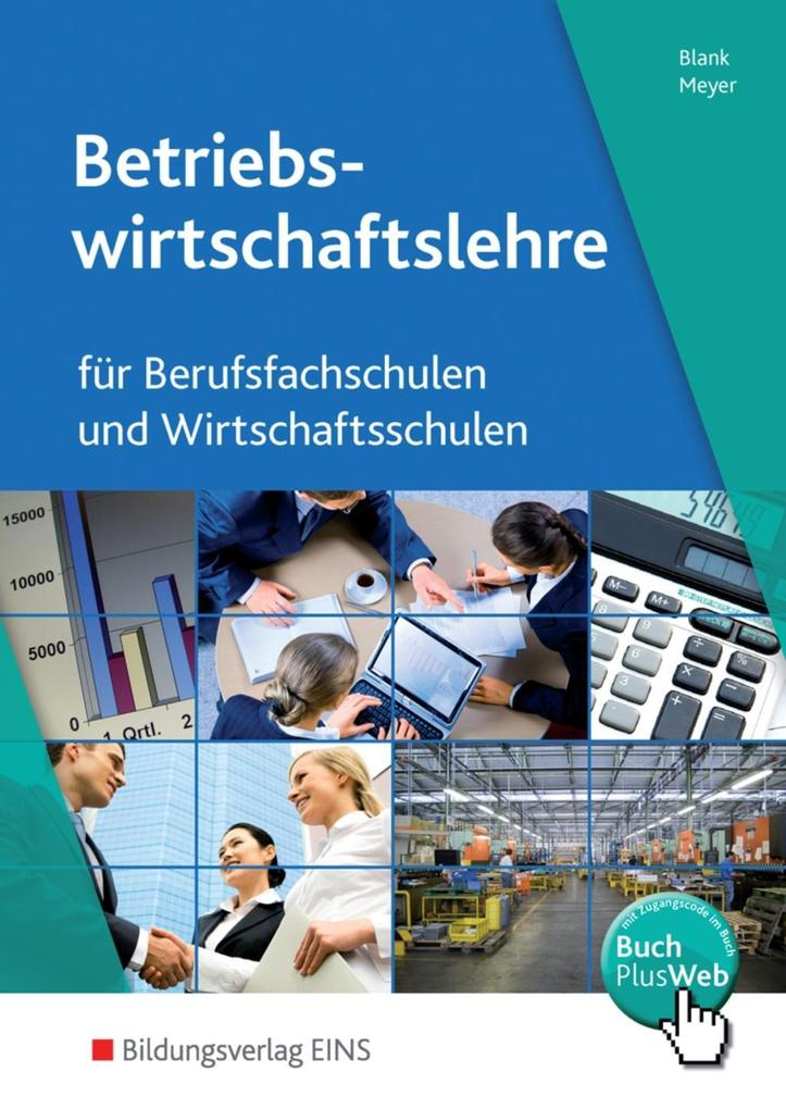Betriebswirtschaftslehre und Rechnungswesen für Berufsfachschulen und Wirtschaftsschulen als Buch