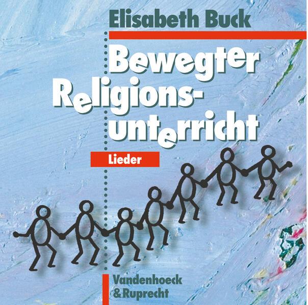 Bewegter Religionsunterricht - Lieder. CD als CD