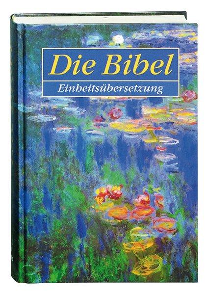 Die Bibel. Einheitsübersetzung der Heiligen Schrift. Schulbibel als Buch