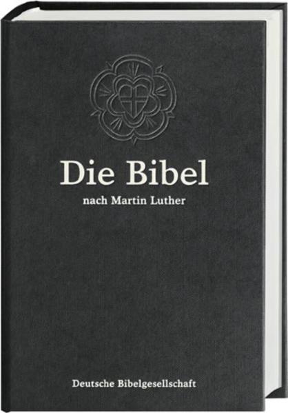 Die Bibel. Lutherbibel. Schwarze Standardausgabe 1984. Mit Apokryphen als Buch
