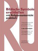 Biblische Symbole erschließen mit Religionsunterricht praktisch