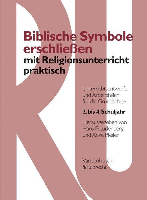 Biblische Symbole erschließen mit Religionsunte...