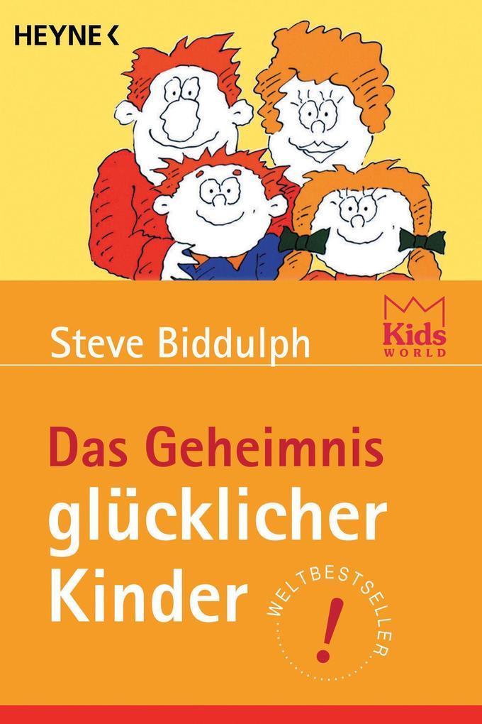 Das Geheimnis glücklicher Kinder als Taschenbuch