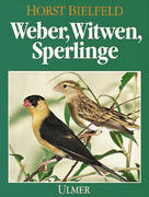 Weber, Witwen, Sperlinge