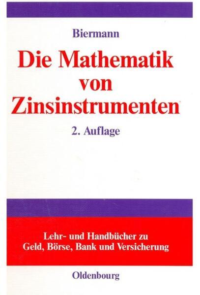 Die Mathematik von Zinsinstrumenten als Buch