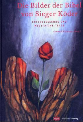 Die Bilder der Bibel von Sieger Köder als Buch