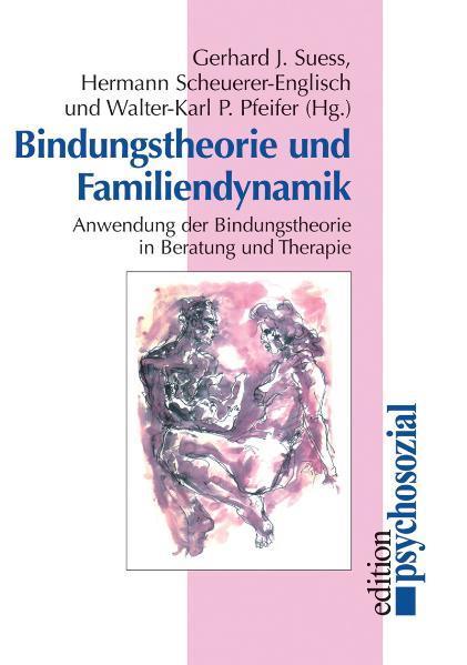 Bindungstheorie und Familiendynamik als Buch