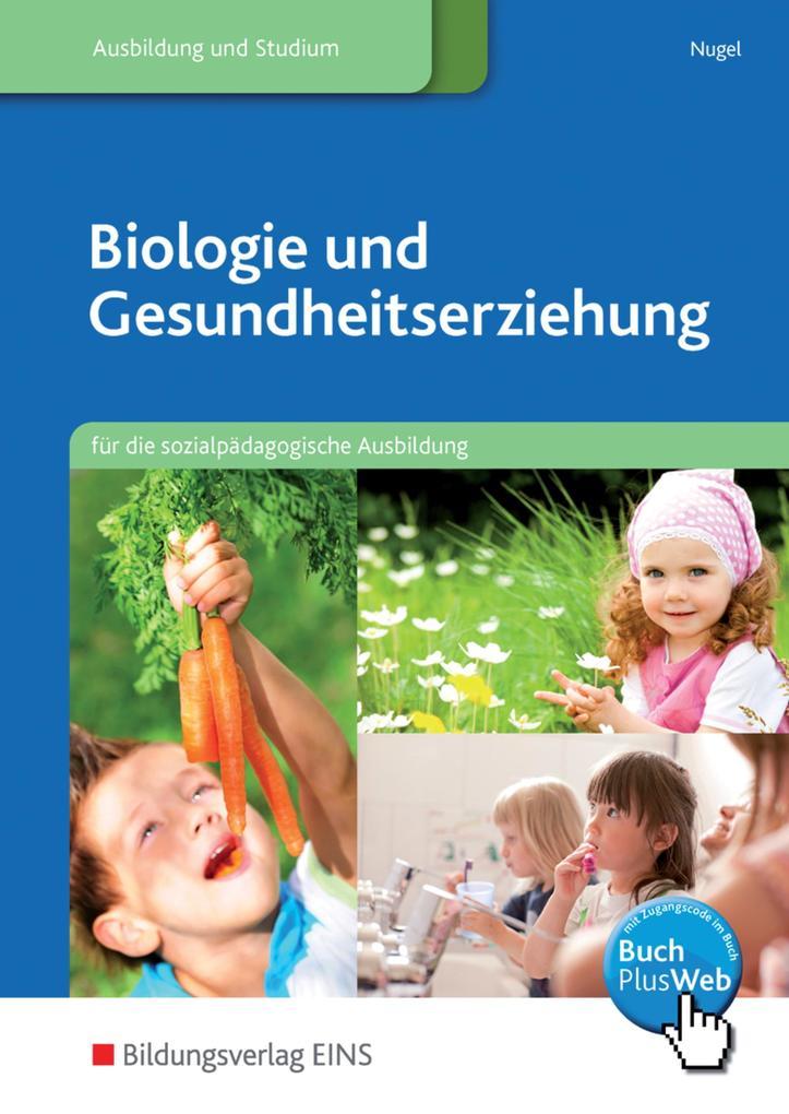 Biologie und Gesundheitserziehung. Schülerband als Buch
