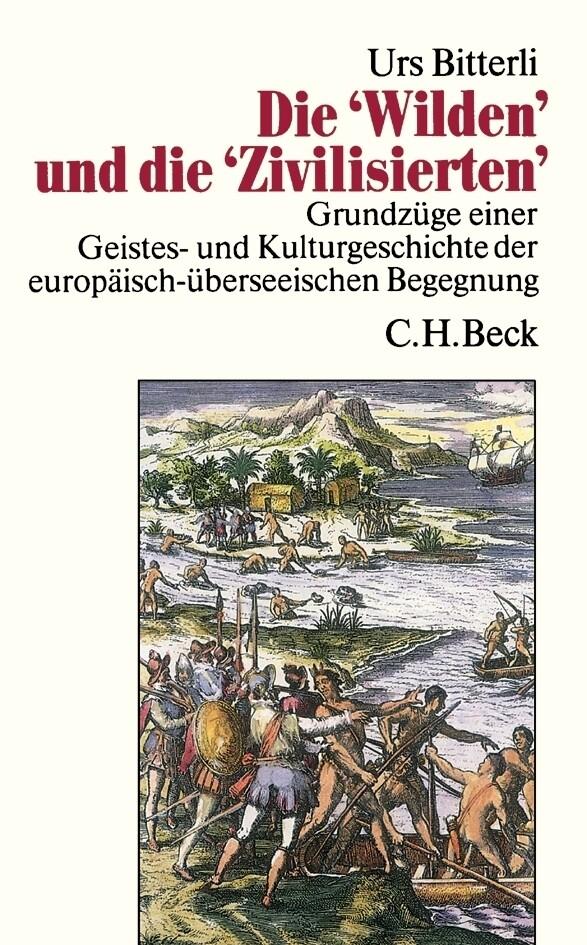 Die Wilden und die Zivilisierten als Buch