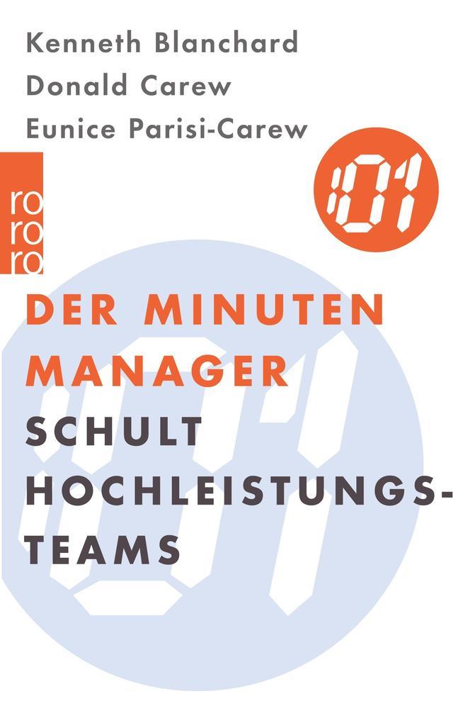 Der Minuten-Manager schult Hochleistungs-Teams als Taschenbuch