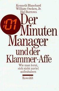 Der Minuten - Manager und der Klammer-Affe als Buch