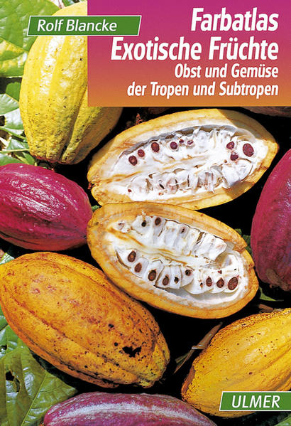 Farbatlas Exotische Früchte als Buch