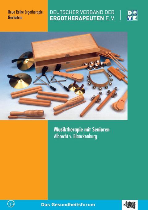 Musiktherapie mit Senioren als Buch von von, Al...