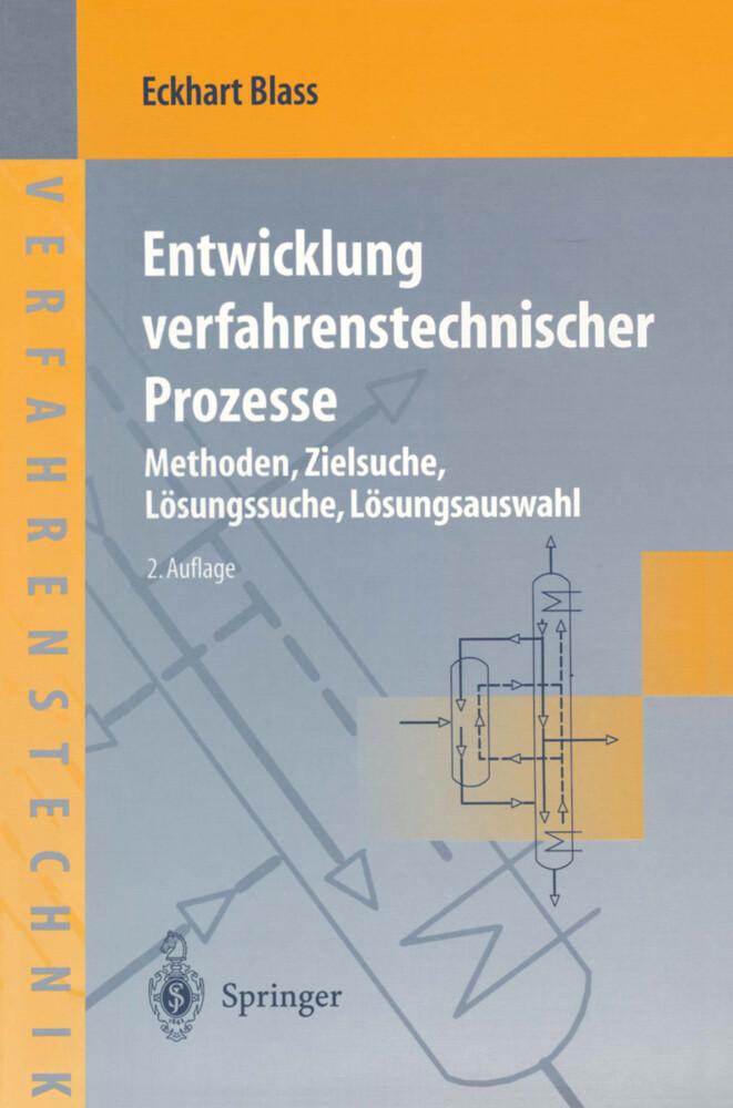 Entwicklung verfahrenstechnischer Prozesse als Buch
