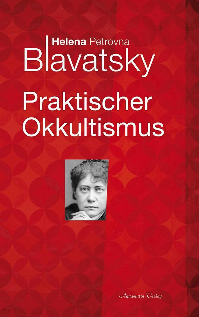 Praktischer Okkultismus als Buch (kartoniert)