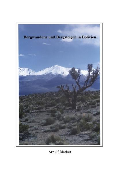 Bergwandern und Bergsteigen in Bolivien als Buch (kartoniert)