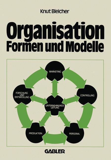 Organisation - Formen und Modelle als Buch