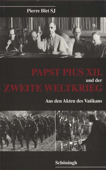 Papst Pius XII. und der Zweite Weltkrieg als Buch
