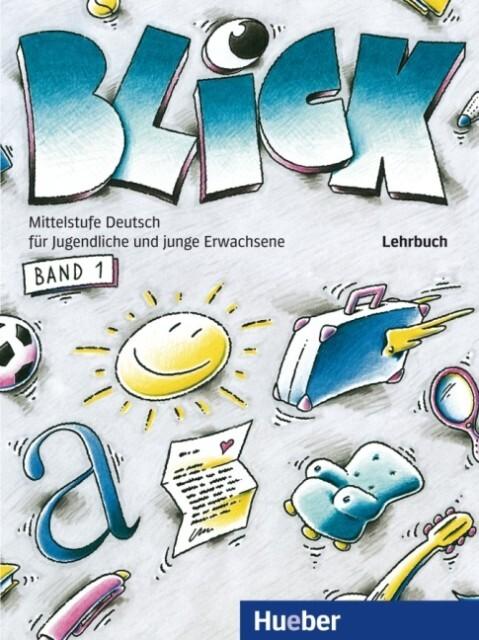 Blick 1. Lehrbuch als Buch
