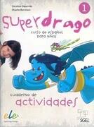 Superdrago 1 Exercises Book