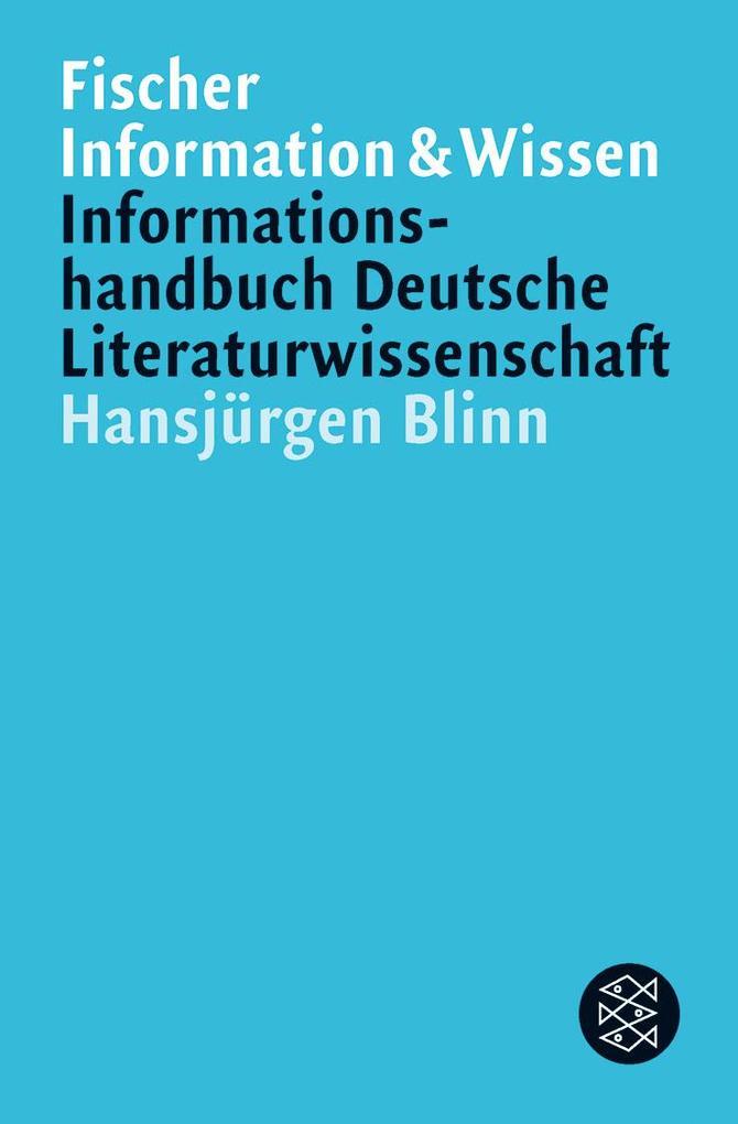 Informationshandbuch Deutsche Literaturwissenschaft als Taschenbuch