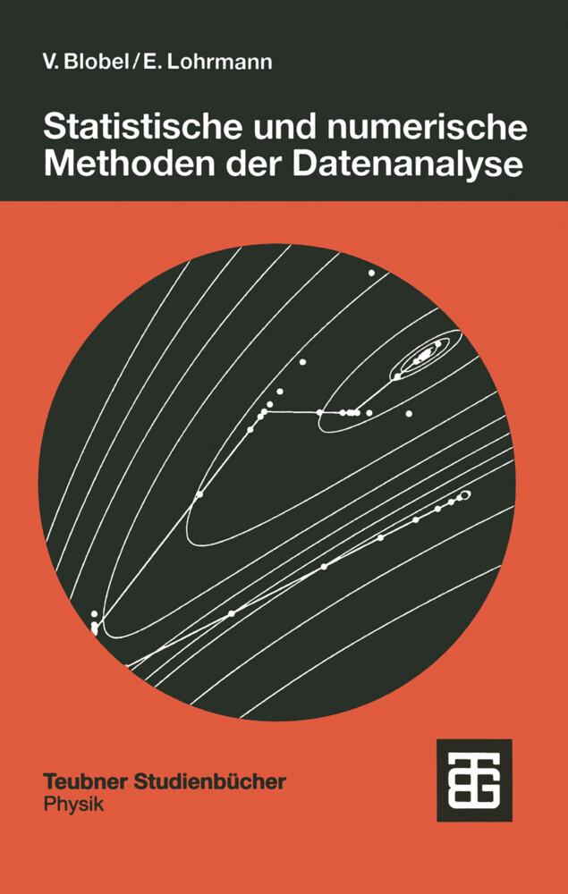 Statistische und numerische Methoden der Datenanalyse als Buch