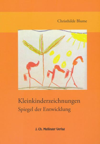 Kleinkindzeichnungen - Spiegel der Entwicklung bei Gesundheit und Krankheit als Buch
