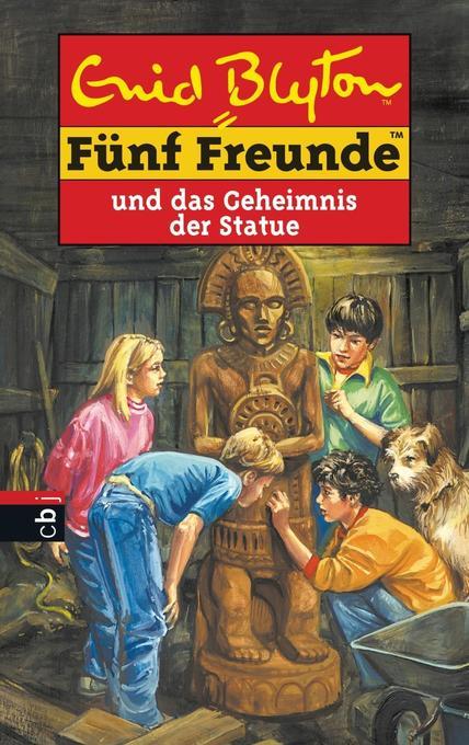 Fünf Freunde 31. Fünf Freunde und das Geheimnis der Statue als Buch