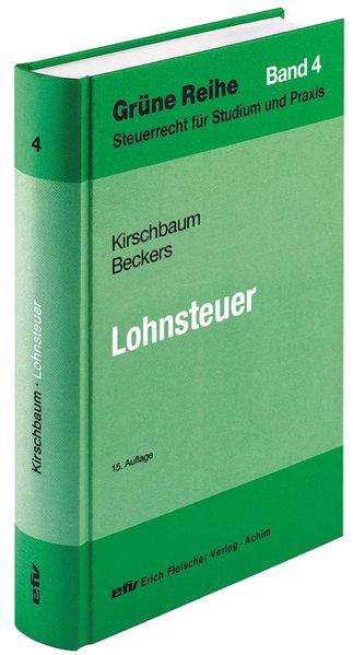 Lohnsteuer als Buch von Jürgen Kirschbaum, Mark...