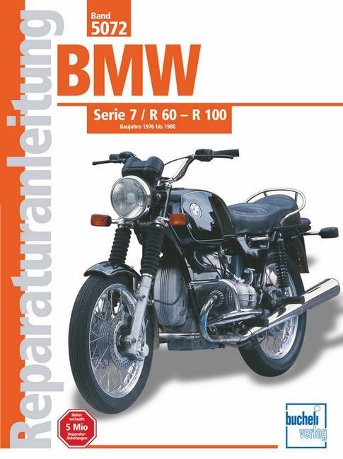 BMW Serie 7 / R 60 - 100 Baujahre 1976 bis 1980 als Buch