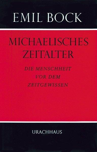 Michaelisches Zeitalter als Buch