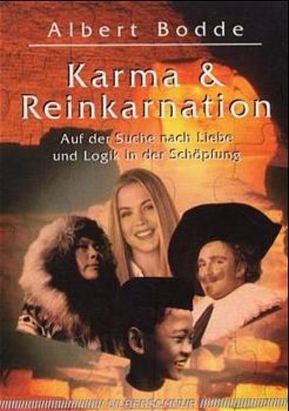 Karma und Reinkarnation als Buch von Albert Bodde