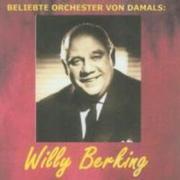 Beliebte Orchester Von Damals: Berking