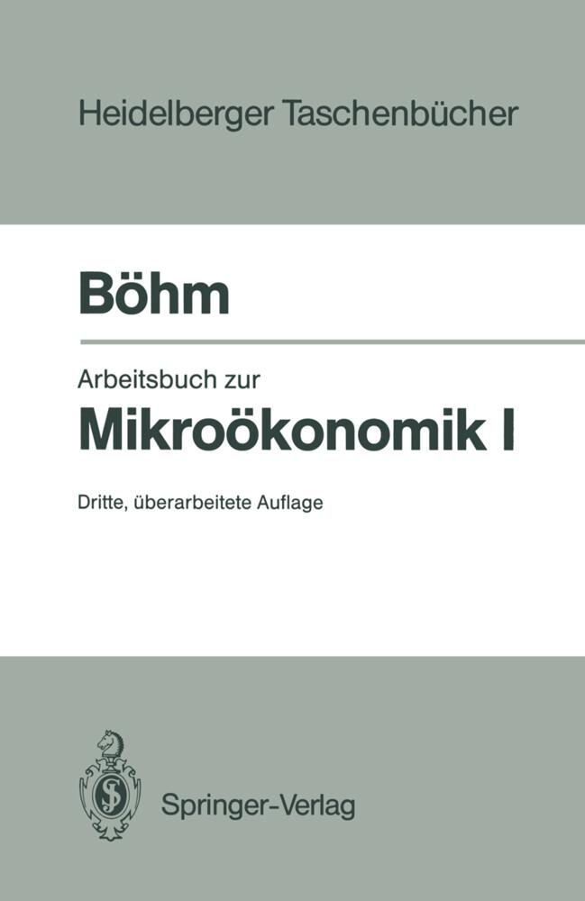 Arbeitsbuch zur Mikroökonomie I als Taschenbuch...