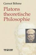 Platons theoretische Philosophie