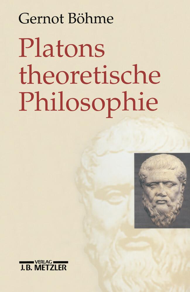 Platons theoretische Philosophie als Buch