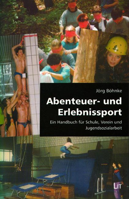 Abenteuer- und Erlebnissport als Buch