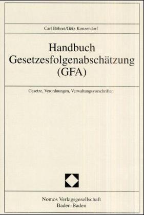 Handbuch Gesetzesfolgenabschätzung ( GFA) als Buch