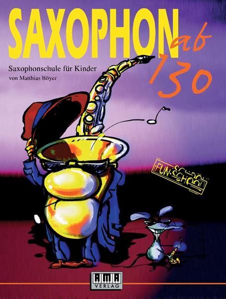 Saxophon ab 130. Mit CD als Buch