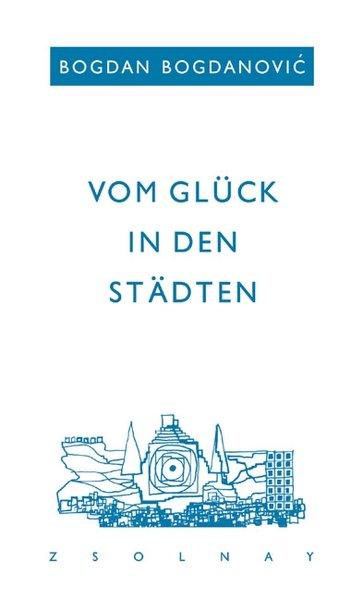 Vom Glück in den Städten als Buch